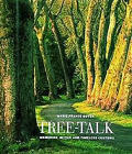 Tree Talk Memories Myths & Timeless