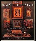 In A Spiritual Style The Home As Sanctua