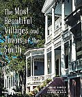 The Most Beautiful Villages and Towns of the South (Most Beautiful Villages)