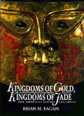 Kingdoms of gold, kingdoms of jade :the Americas before Columbus