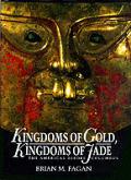 Kingdoms of gold, kingdoms of jade :the Americas before Columbus