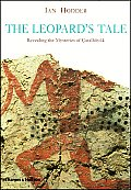 Leopards Tale Revealing the Mysteries of Catalhoyuk