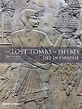 The Lost Tombs of Thebes: Life in Paradise