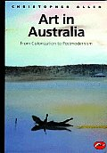 Art in Australia from Colonization to Postmodernism (World of Art) Cover