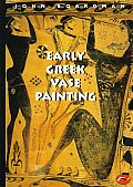 Early Greek Vase Painting (98 Edition)