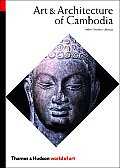 Art & Architecture of Cambodia (World of Art) Cover