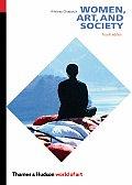 Women Art & Society 4th Edition
