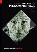 Art of Mesoamerica : From Olmec To Aztec (5TH 13 Edition)