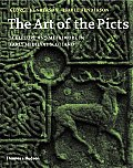 The Art of the Picts: Sculpture and Metalwork in Early Medieval Scotland Cover