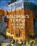 Solomon's Temple: Myth and History