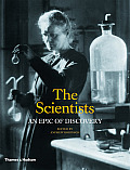 The scientists; an epic of discovery