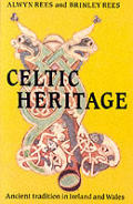 Celtic Heritage: Ancient Tradition in Ireland and Wales Cover