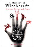 History Of Witchcraft Sorcerers Heretics