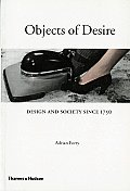 Objects of Desire Design & Society Since 1750