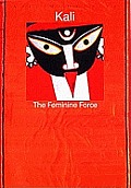 Kali The Feminine Force