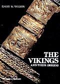 Vikings & Their Origins Scandinavia In