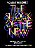 Shock Of The New Art & The Century Of Change