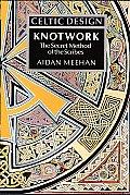 Celtic Design Knotwork The Secret Method of the Scribes