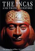 Incas & Their Ancestors