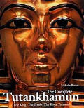Complete Tutankhamun the King the Tomb