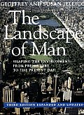 Landscape of Man : Shaping the Environment From Prehistory To the Present Day (3RD 95 Edition)