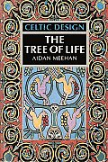 Celtic Design: The Tree of Life the Tree of Life