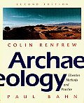 Archeology Theories Methods & Practi 2nd Edition