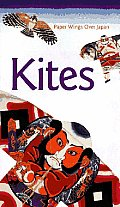 Kites Paper Wings Over Japan