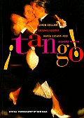 Tango: The Dance, the Song, the Story