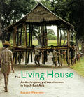 Living House an Anthropology of Architec