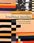 Bauhaus Textiles Women Artists & The Weaving Workshop