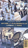 Antique & Flea Markets Of London & Paris