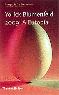 2099 A Eutopia Prospects For Tomorrow