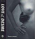 Love and Desire: Photoworks