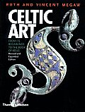 Celtic Art From Its Beginnings to the Book of Kells