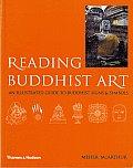 Reading Buddhist Art (04 Edition)