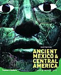 Ancient Mexico & Central America by Susan Toby Evans