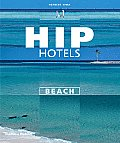 Hip Hotels Beach (Hip Hotels Series)