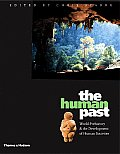 Human Past : World Prehistory and the Development of Human Societies (05 - Old Edition)