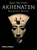 Akhenaten: Egypt's False Prophet Cover