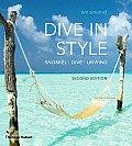 Dive in Style: Snorkel, Dive, Unwind