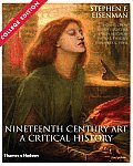 Nineteenth Century Art : Critical History (3RD 07 - Old Edition) Cover
