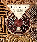 Basketry A World Guide to Traditional Techniques