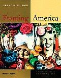Framing America A Social History of America