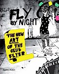 Fly by Night: The New Art of the Club Flyer