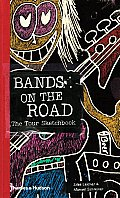 Bands on the road; the tour sketchbook