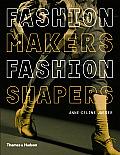 Fashion Makers Fashion Shapers