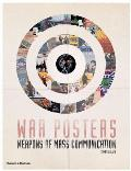 War Posters Weapons of Mass Communication