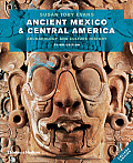 Ancient Mexico & Central America (3RD 13 Edition) by Susan Toby Evans