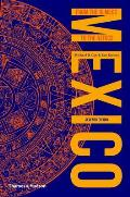 Mexico: From Olmecs To Aztecs (7TH 13 Edition)